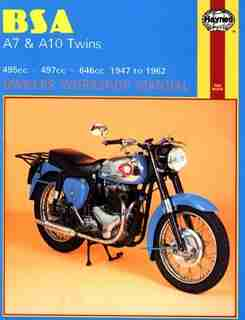 BSA A7 and A10 Twins Owners Workshop Manual, No. 121: '47-'62 by John Haynes