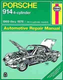Porsche 914 (4-cyl.), 1969-1976 by John Haynes