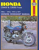 Honda CB400 and CB 550 Fours Owners Workshop Manual, No. M262: '73 Thru '77 by John Haynes