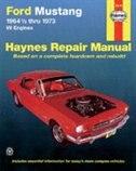 Ford Mustang I, 1964 1/2-1973: V8 Engines by John Haynes
