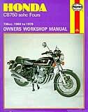 Honda CB750 sohc Fours Owners Workshop Manual, No. 131: 736cc '69-'79 by John Haynes