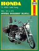 Honda GL1000 Gold Wing Owners Workshop Manual, No. M309: 1975-1979 by John Haynes