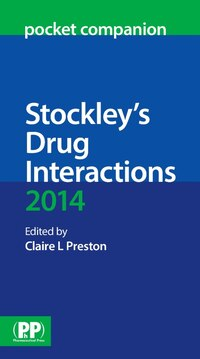 Stockley's Drug Interactions 2014 Pocket Companion
