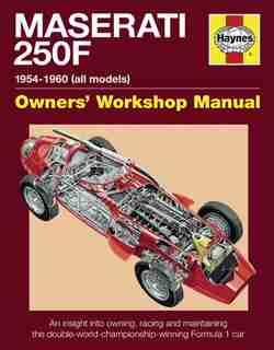 Maserati 250f Manual: 1954-1960 (all Models) by Ian Wagstaff