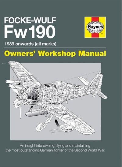 Focke Wulf Fw190 Manual by Graeme Douglas