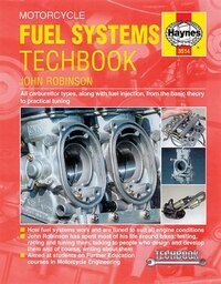 Motorcycle Fuel Systems Techbook: All Carburettor Types, Along With Fuel Injection, From The Basic…