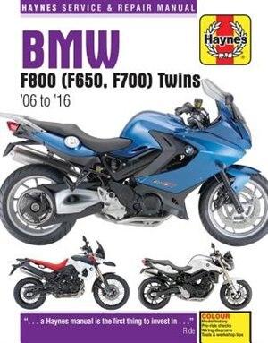 Bmw F800 (f650, F700) Twins: '06 To '16 by Editors Of Haynes Manuals
