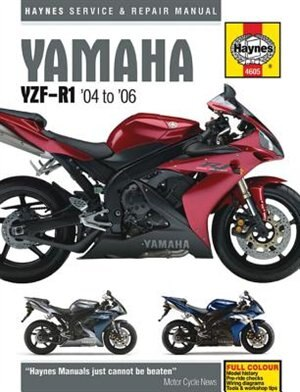 Yamaha: Yzf-r1 '04 To '06 by Editors Of Haynes Manuals