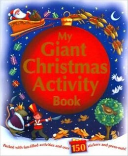 Book MY GIANT CHRISTMAS STICKER & ACTIVITY BO by Books Igloo