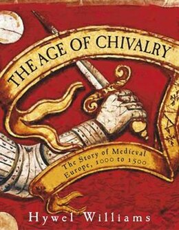 Book AGE OF CHIVALRY by Hywel Williams