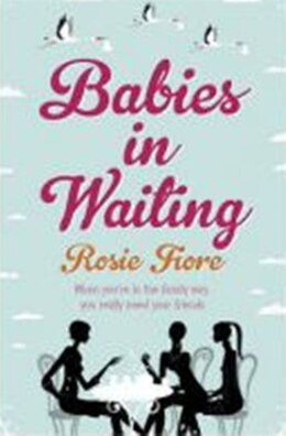 Book BABIES IN WAITING by Rosie Fiore
