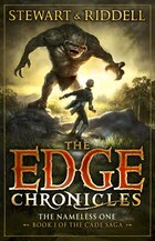 The Edge Chronicles 11: The Nameless One: Book 1 Of The Cade Saga