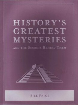 Book HISTORYS GREATEST MYSTERIES by Quid Publishing