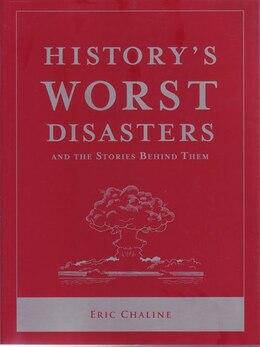 Book HISTORYAES WORST DISASTERS by Na