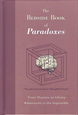 Book BEDSIDE BOOK OF PARADOXES by Michael Picard
