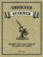 UNSOLVED SCIENCE