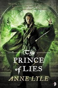 Book The Prince Of Lies: Night's Masque, Volume 3 by Anne Lyle