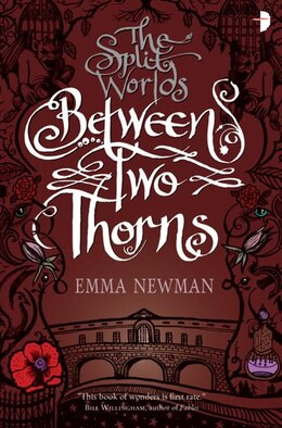 Book Between Two Thorns by Emma Newman