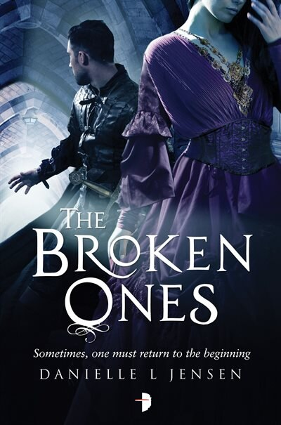The Broken Ones: (prequel To The Malediction Trilogy) by Danielle L. Jensen