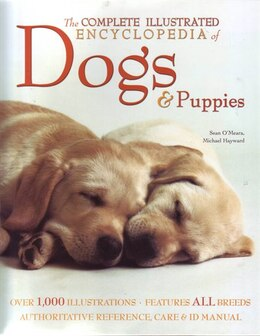 Book The Complete Illustrated Encyclopedia Of Dogs & Puppies by O'meara & Micha Sean