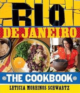Book My Rio De Janeiro:  A Cookbook by Leticia Moreinos Schwartz
