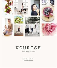 Nourish:  Mind, Body, And Soul