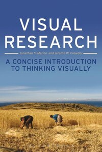 Visual Research: A Concise Introduction to Thinking Visually