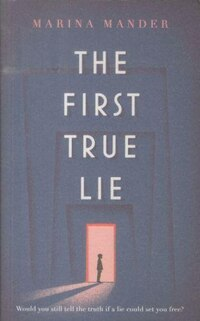 The First True Lie