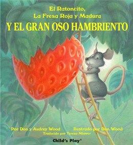Book Y El Gran Oso Hambriento by Audrey Wood