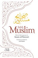 Sahih Muslim (volume 1): With The Full Commentary By  Imam Nawawi