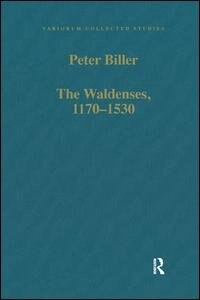 The Waldenses, 1170¿1530: Between A Religious Order And A Church