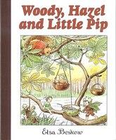 Woody, Hazel & Little Pip