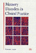 Memory Disorders In Clinical Practice