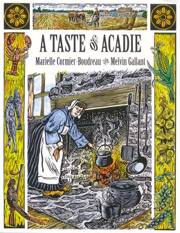 Book A Taste of Acadie by Marielle Cormier-Boudreau