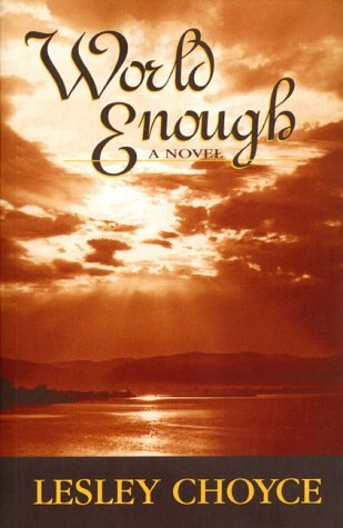 World Enough by Lesley Choyce
