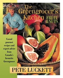 Book The Greengrocer's Kitchen: Fruit and Nuts by Pete Luckett
