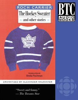 Book The Hockey Sweater and Other Stories: and Other Stories by Roch Carrier