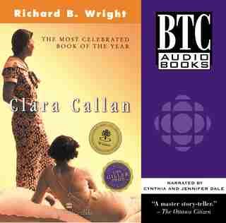Clara Callan by Richard B. Wright