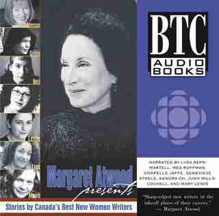 Margaret Atwood Presents: Stories by Canada&#146s Best New Women Writers by Annabel Lyon