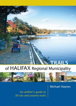 Book Trails of Halifax Regional Municipality, 2nd Edition by Michael Haynes