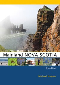 Hiking Trails of Mainland Nova Scotia: 9th Edition