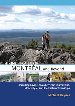 Book Hiking Trails of Montréal and Beyond by Michael Haynes