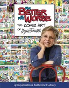 For Better or For Worse: The Comic Art of Lynn Johnston