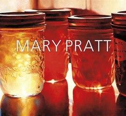 Book Mary Pratt by Ray Cronin