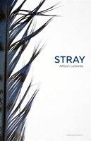 Book Stray by Allison LaSorda