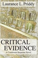 Critical Evidence: A Courtroom Suspense Novel