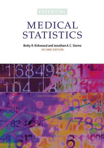 Essential Medical Statistics by Betty R. Kirkwood