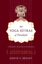 The Yoga Sutras Of Pata?jali: A New Edition, Translation, And Commentary