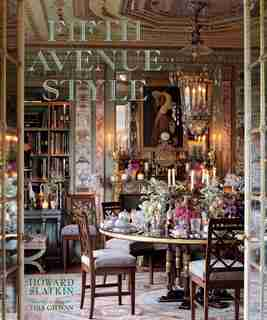 Fifth Avenue Style: A Designer's New York Apartment by Howard Slatkin