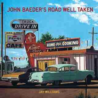 John Baeder's Road Well Taken by Jay Williams